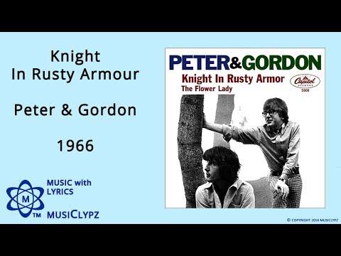 Knight In Rusty Armour - Peter & Gordon 1966 HQ Lyrics MusiClypz