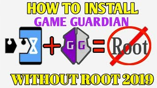 How To Install Game Guardian   No Root 2019
