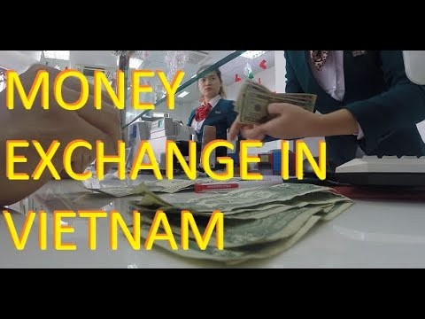 Money Exchange in Vietnam - VLOG1