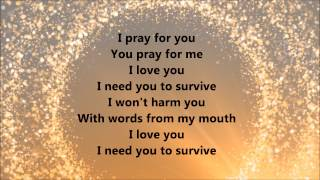 Hezekiah Walker - I Need You To Survive (Lyrics)