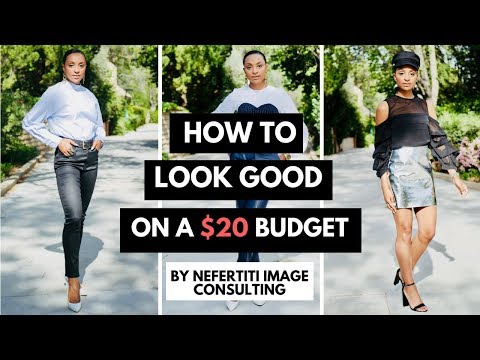 HOW TO LOOK GOOD ON A $20 BUDGET! | 9 TIPS FOR WOMEN