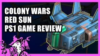 Colony Wars Red Sun Review - St1ka