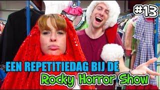 VLOG#13 EEN REPETITIEDAG BIJ DE ROCKY HORROR SHOW