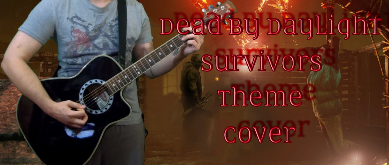 Dead By Daylight Survivors Theme Cover - YouTube