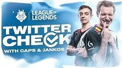 G2 Twitter Check: Caps & Jankos