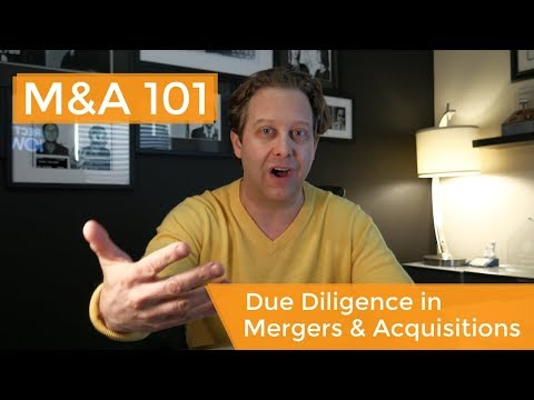 Mergers and Acquisitions Due Diligence Explained