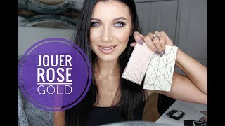 Jouer Rose Gold Collection // First Impressions