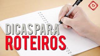 Baixar O QUE PENSAR NA HORA DE FAZER ROTEIROS PARA SEUS VÍDEOS? | DICAS YOUTUBE