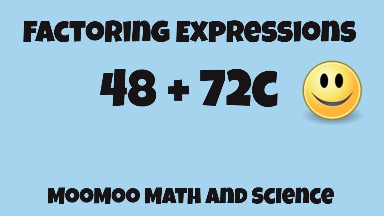 Factoring expressions- Math - YouTube [ 720 x 1280 Pixel ]