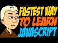 Fastest Way to Learn JavaScript