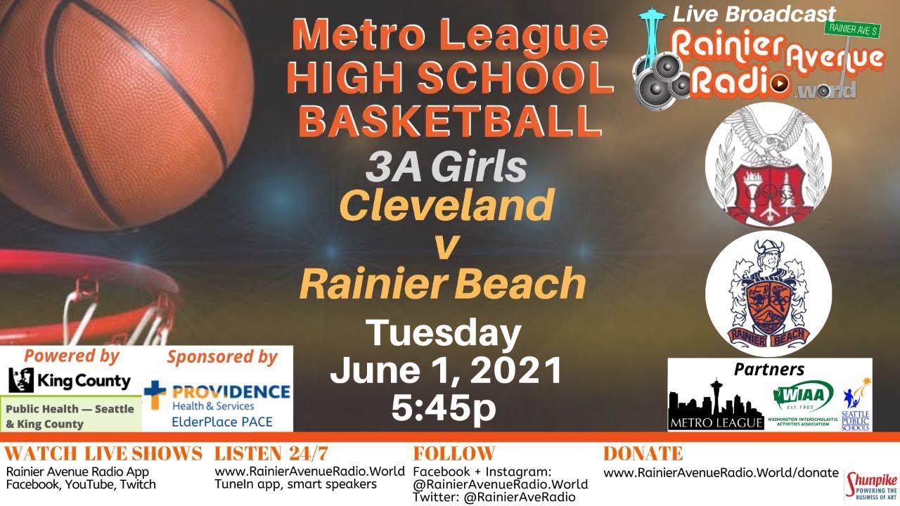 6-1-21 High School Basketball: Girls & Boys Cleveland v Rainier Beach