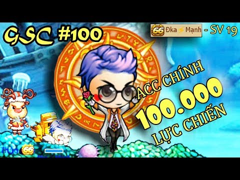[Gunny mobi] GSC #100 - ACC CHÍNH ĐẠT 100K LỰC CHIẾN...!!!