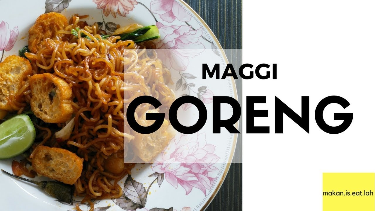 Simple Easy Resepi Maggi Goreng Fried Maggi