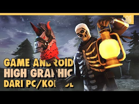 10 Game Android High Graphic Yang Sama Dengan Game PC 2019 | Offline & Online