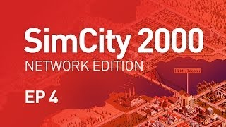 EP 4 - SimCity 2000 Network Edition (1080p)