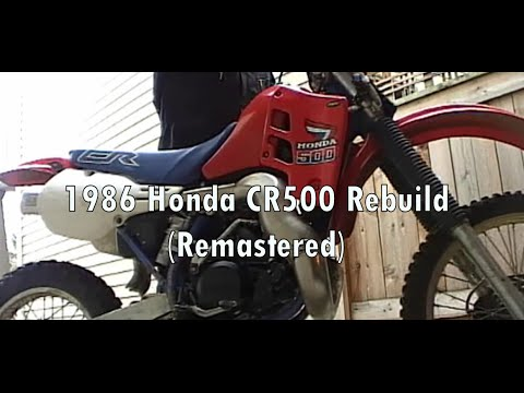 1986 Honda CR500 Rebuild (Remastered with Commentary)