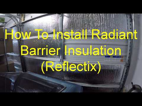 DIY How To Insulate Garage Doors Reflectix Radiant Heat Barrier Reduce Heat Loss Gain Winterize