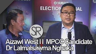 SR : Dr Lalmalsawma Nghaka Azl W-2 INC Candidate | YAMAHA Election Spl