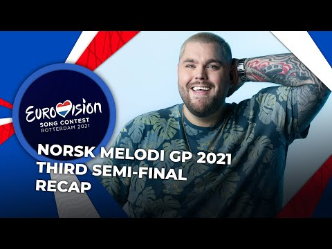 Norsk Melodi Grand Prix 2021 (Norway)   Third Semi-Final   RECAP