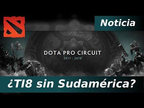 Noticias Dota 2 | Dota Pro circuit Meta | ¿TI8 sin Sudamerica?