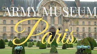 The Army Museum,Paris France || Musée de l'Armée ||(the army palace) trip to paris || trip to europe