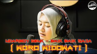 Download Lagu Ndarboy Genk - Baik Baik Saja Cover Woro Widowati Akustik Gitar Terbaru 2020 mp3