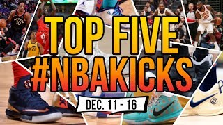 🔥 Top 5 Sneakers Worn in the NBA (Dec. 11 - Dec. 16)🔥