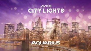 Avicii - City Lights (Aquarius Remix)