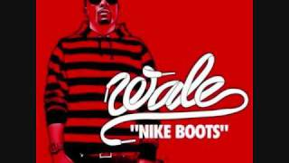 Wale ft. Lil Wayne - Nike Boots (REMIX)