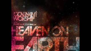 Heaven on Earth - David and Nicole Binion