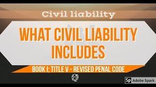 What Civil Liability Includes - Criminal Law 1 [AUDIO CODAL]