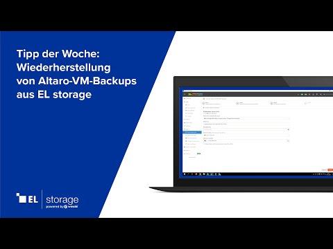Tipp der Woche: Wiederherstellung von Altaro-VM-Backups aus EL storage