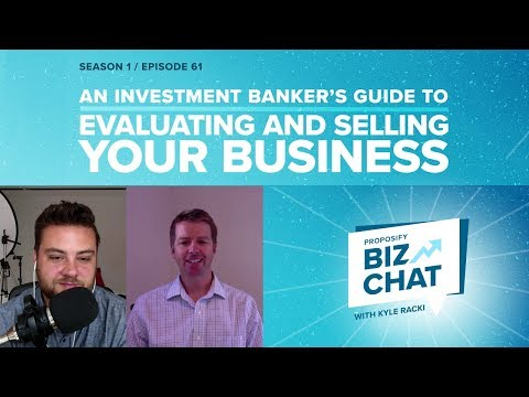 An Investment Banker's Guide to Evaluating and Selling Your Business - Proposify Biz Chat