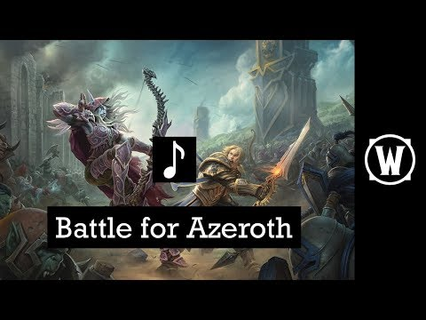 Battle for Azeroth | Music - Best...