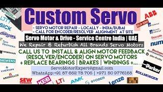 Custom Servo Dubai Servo Motor Encoder Resolver  Align Repair India UAE Oman Qatar Saudi