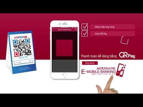 Hướng dẫn thanh toán bằng mã QR Pay trên Agribank E-Mobile Banking