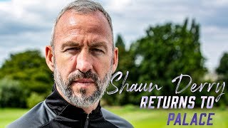 Shaun Derry | Returns to Palace