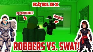 Roblox: ROBBERS VS SWAT AND SECURITY!