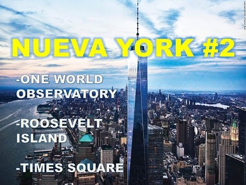 TIMES SQUARE ONE WORLD OBSERVATORY Y ROOSEVELT ISLAND NEW YORK# 2