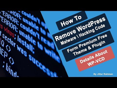 How To Remove WordPress Malware or Hacking Code Form websites, Theme & Plugins