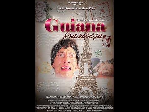 Guiana Francesa -  Trailer Final