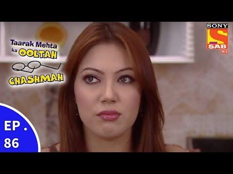 Taarak Mehta Ka Ooltah Chashmah – तारक मेहता का उल्टा चशमाह – Episode 86