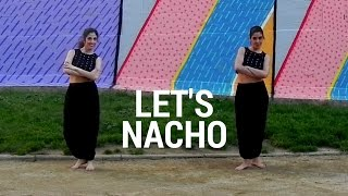 LET'S NACHO - BOLLYWOOD DANCE CHOREOGRAPHY