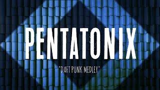 PENTATONIX - DAFT PUNK (LYRICS)