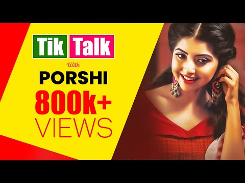 Tik Talk With Porshi | Episode 40