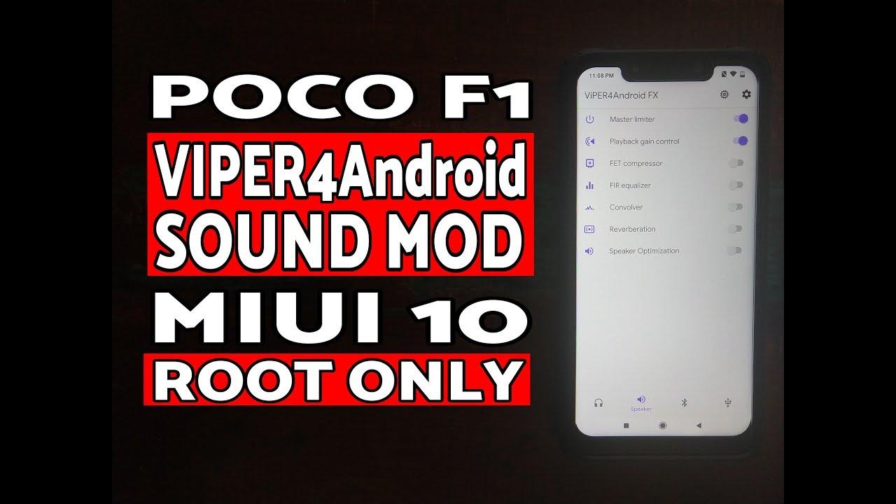 Poco F1 Install VIPER4Android Sound Mod