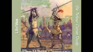 The White Company (FULL Audiobook) by Sir Arthur Conan Doyle - part 1
