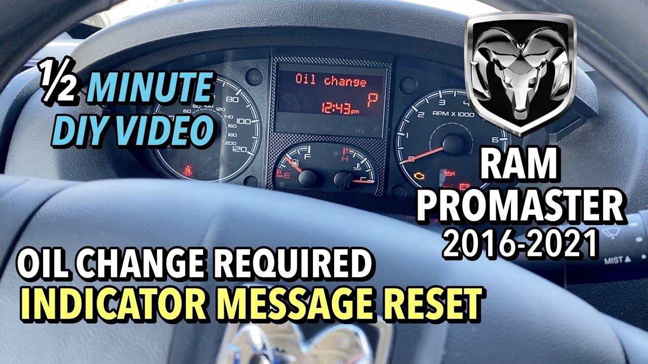 RAM ProMaster 1500, 2500, 3500 Van - Oil Change Indicator Message  -  ½ Minute DIY Video