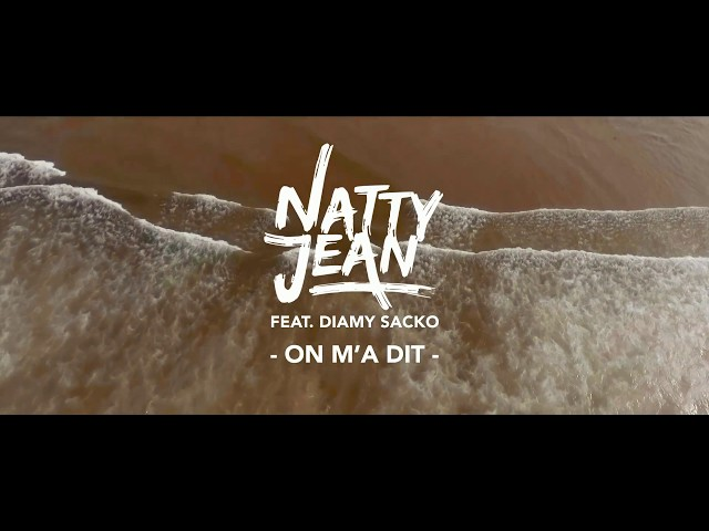 📺 Natty Jean - On m'a dit [Official Video]