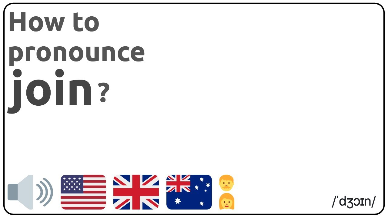 How to pronounce join in english?